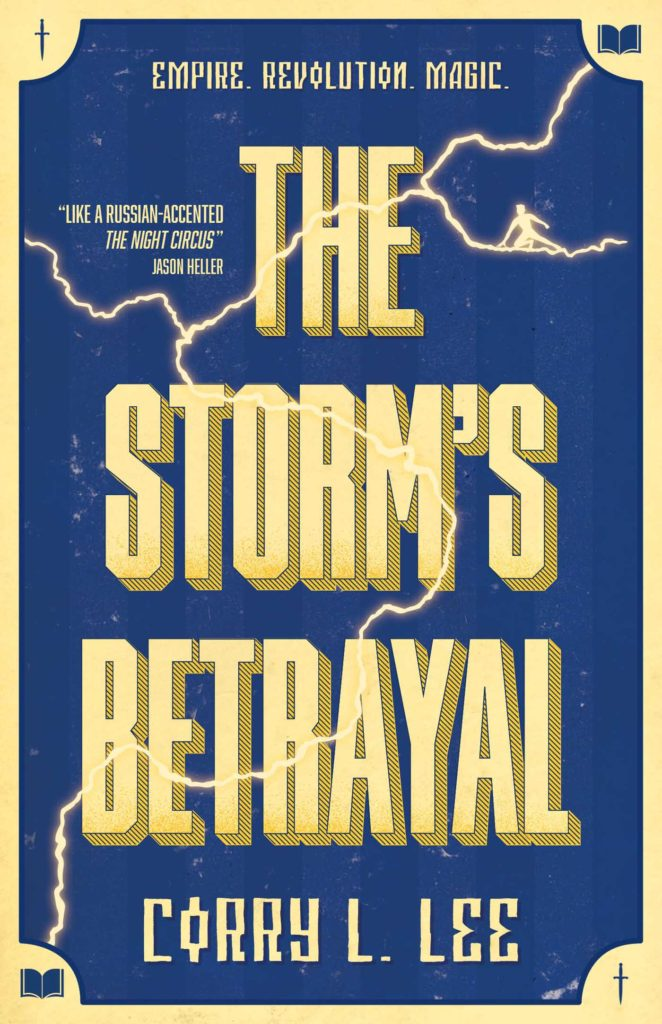The Storms Betrayal by Corry L Lee